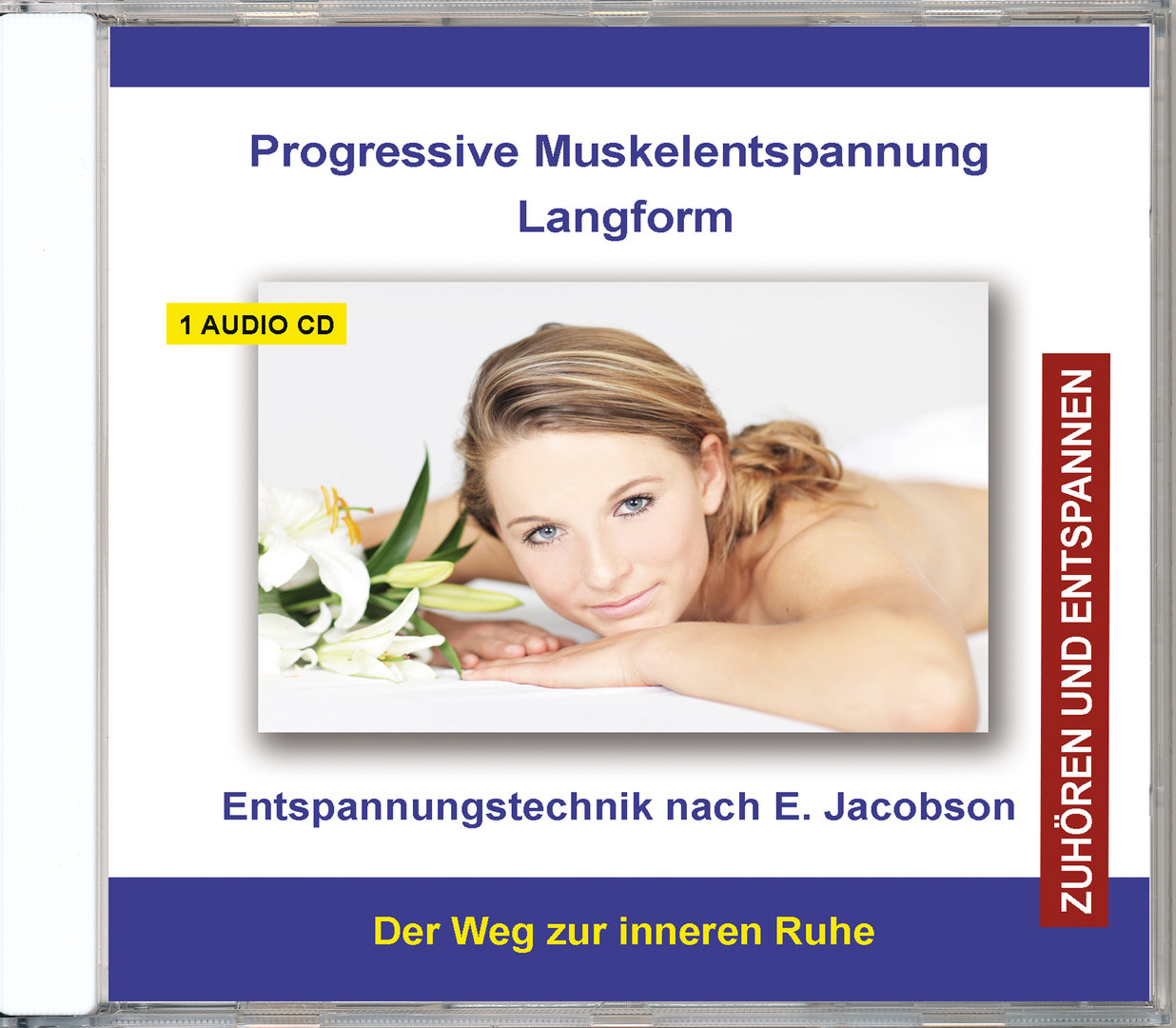 Progressive Muskelentspannung Langform - Entspannungstechnik nach E. Jacobson - Audio-CD