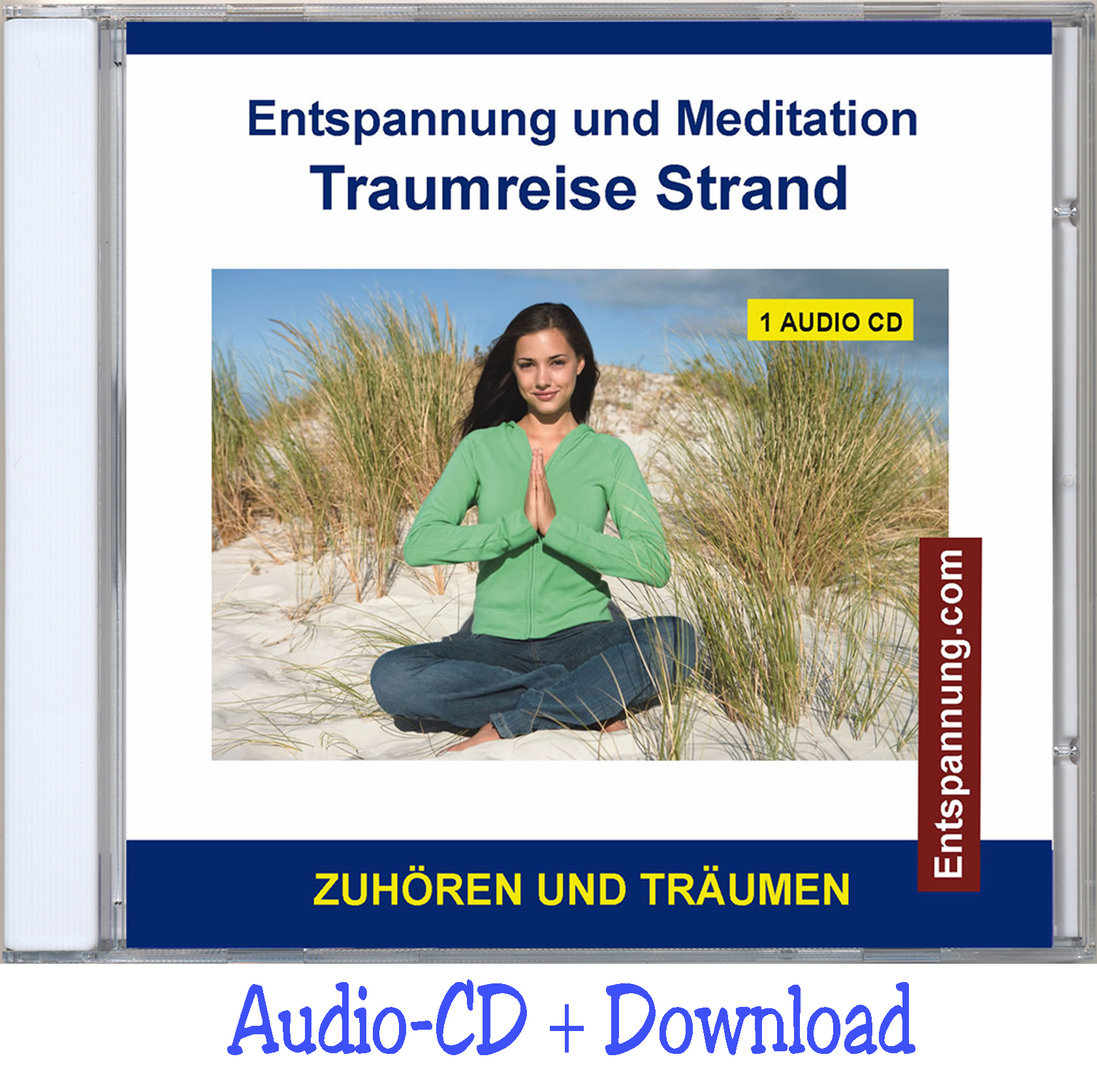 Entspannung und Meditation - Traumreise Strand - Audio-CD und MP3-Download